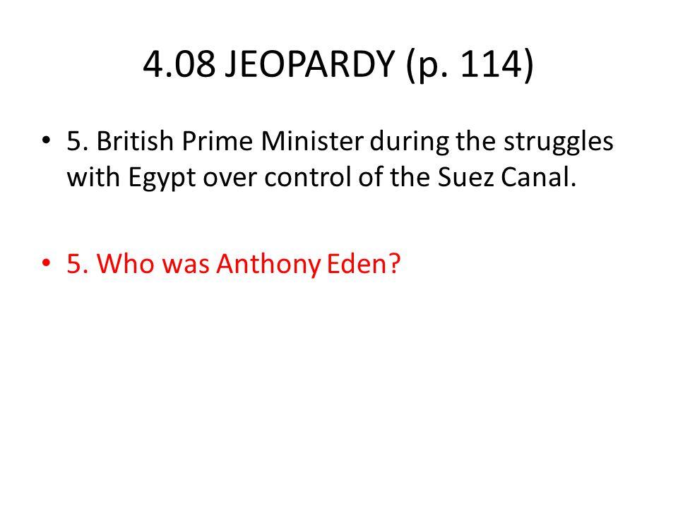 4.08 JEOPARDY (p. 114) 5.