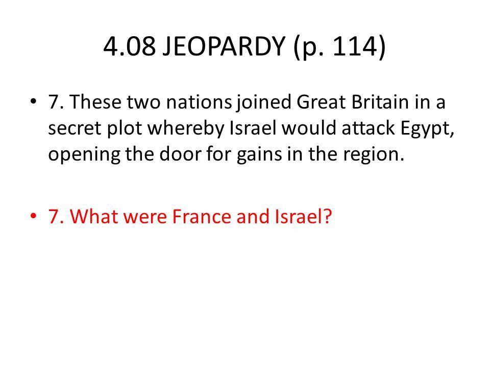4.08 JEOPARDY (p. 114) 7.
