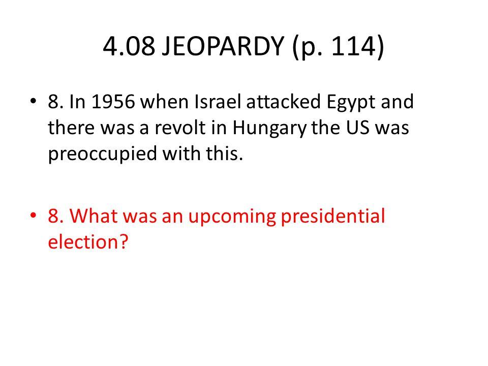 4.08 JEOPARDY (p. 114) 8.