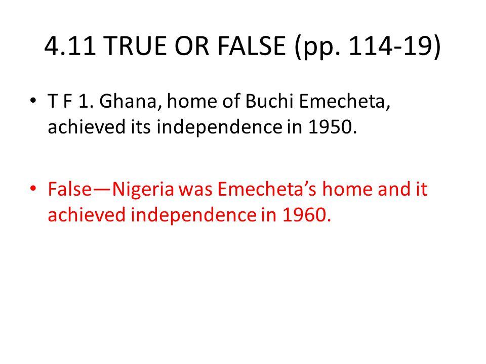 4.11 TRUE OR FALSE (pp. 114-19) T F 1.