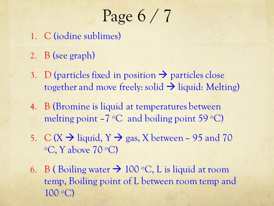 Page 7 / 8 7ai)State of M: Gas 7aii)State of N: Liquid 7bi) A could be water.