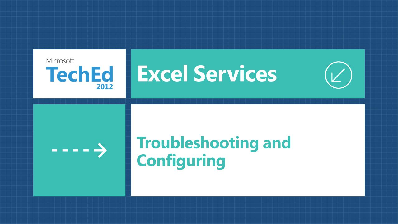 Excel Services Troubleshooting and Configuring