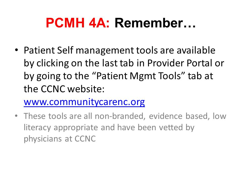 """Patient Self management tools are available by clicking on the last tab in Provider Portal or by going to the """"Patient Mgmt Tools"""" tab at the CCNC web"""