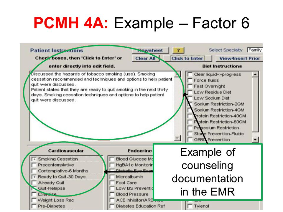 PCMH 4A: Example – Factor 6 Example of counseling documentation in the EMR