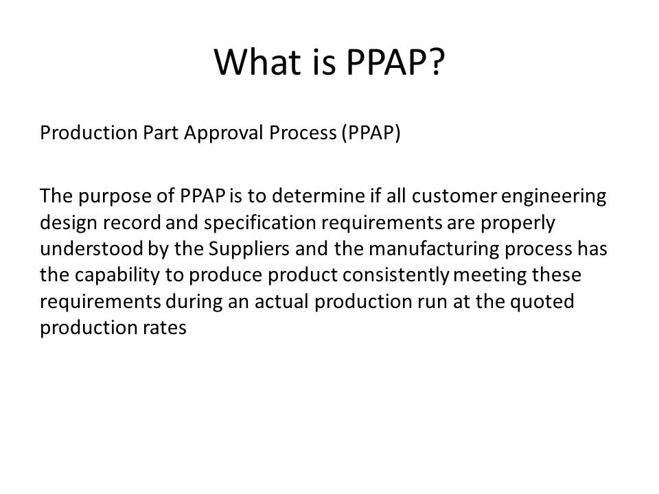 What is PPAP.