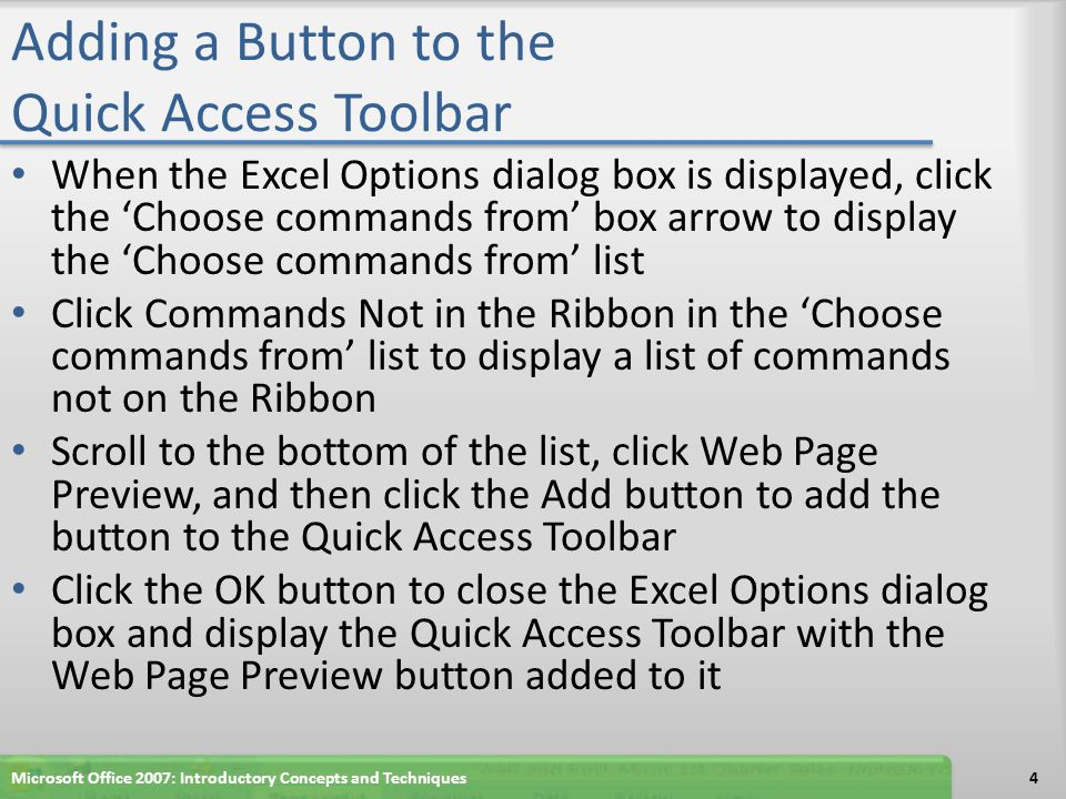 Summary Customize the Quick Access Toolbar Publish a worksheet and chart as a Web page Display Web pages published in Excel in a browser Complete file management tasks within Excel 15Microsoft Office 2007: Introductory Concepts and Techniques
