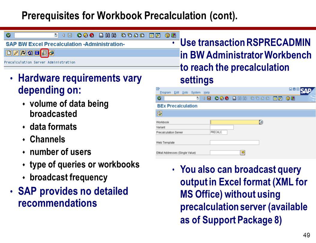 49 Prerequisites for Workbook Precalculation (cont).