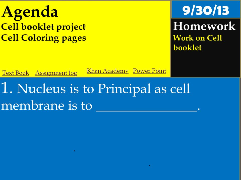 Agenda Cell booklet project Cell Coloring pages Homework Work on Cell booklet 1.