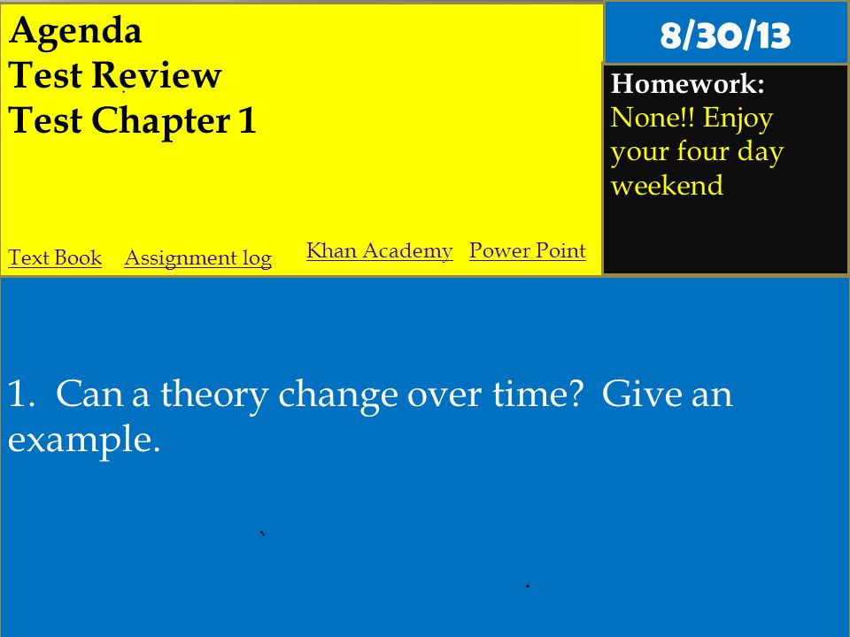 Agenda Test Review Test Chapter 1 Homework: None!.