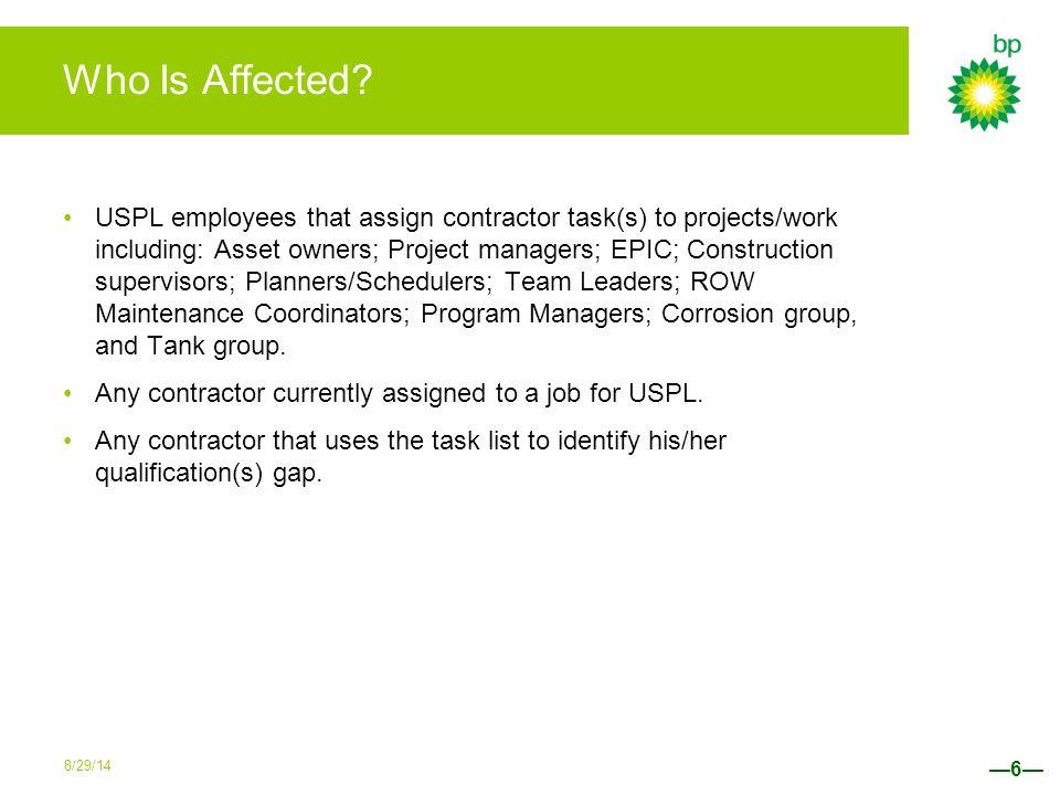 NCCER —17— The NCCER worksheet maps NCCER Tasks to the BP Contractor Task List. 8/29/14