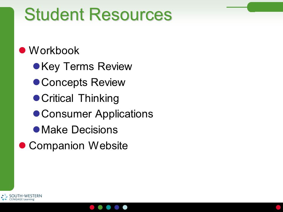 Student Resources Workbook Key Terms Review Concepts Review Critical Thinking Consumer Applications Make Decisions Companion Website