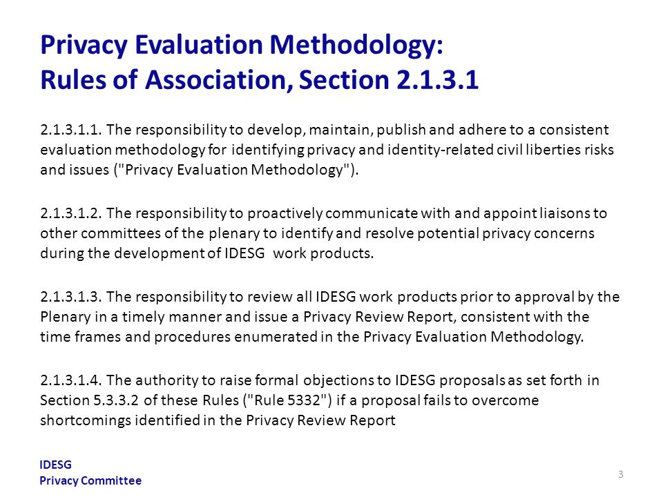 IDESG Privacy Committee Privacy Evaluation Methodology: Rules of Association, Section 2.1.3.1 2.1.3.1.1.