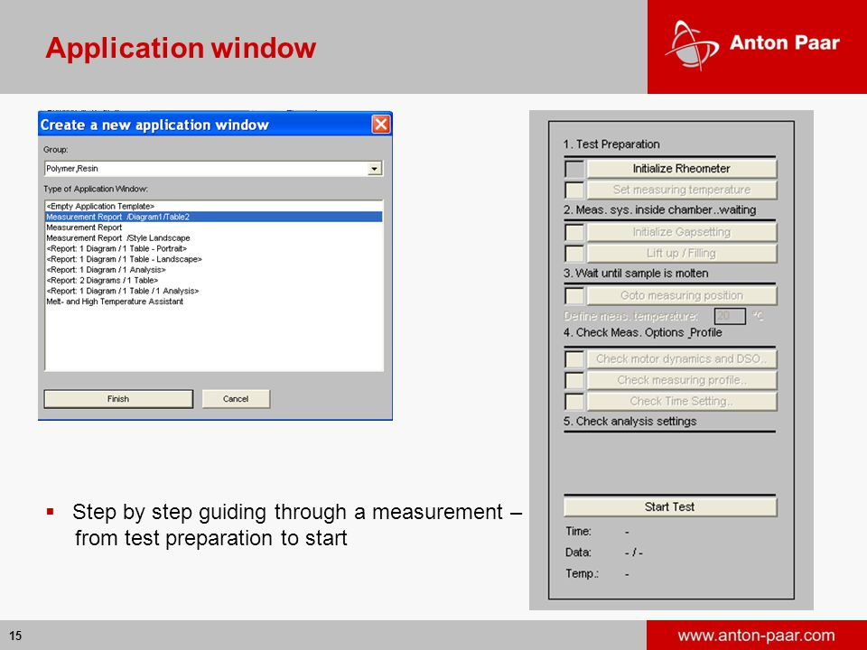 15 Application window  Step by step guiding through a measurement – from test preparation to start