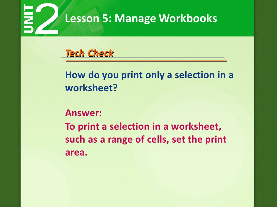 How do you print only a selection in a worksheet.