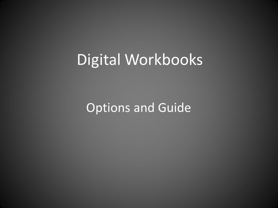 Digital Workbooks Options and Guide