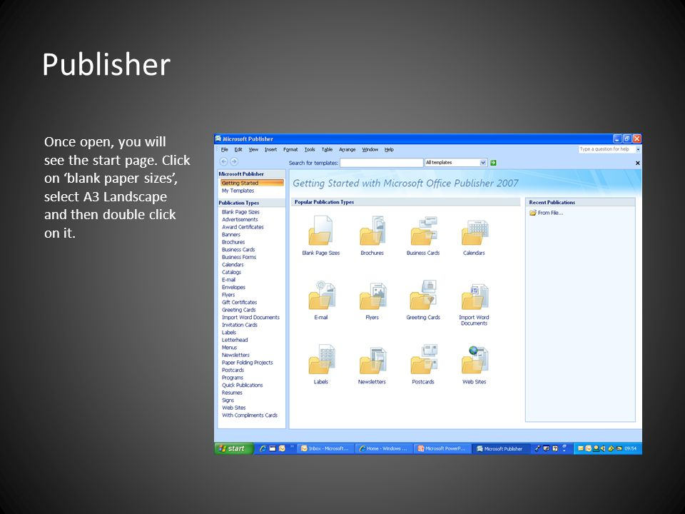 Publisher Once open, you will see the start page.