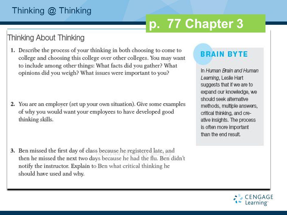 Thinking @ Thinking p. 77 Chapter 3