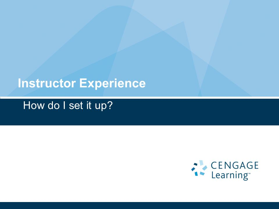 How do I set it up Instructor Experience