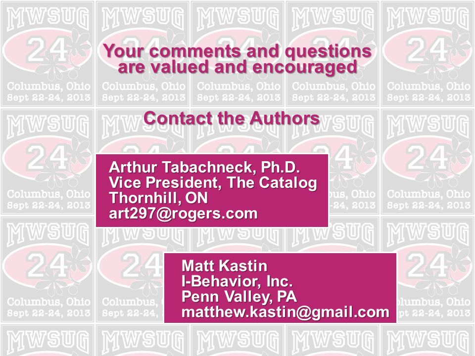 Your comments and questions are valued and encouraged Contact the Authors Arthur Tabachneck, Ph.D.