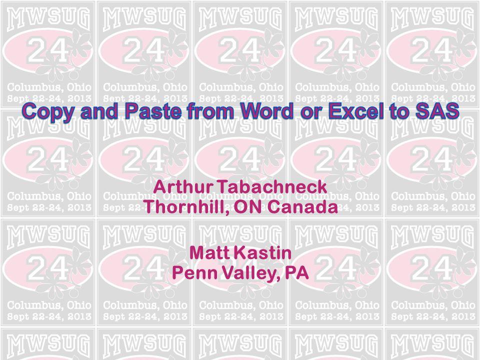 Arthur Tabachneck Thornhill, ON Canada Matt Kastin Penn Valley, PA
