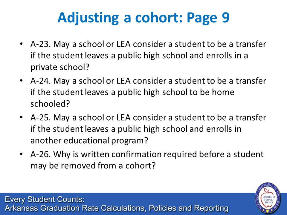 Adjusting a cohort: Page 9 A-23.