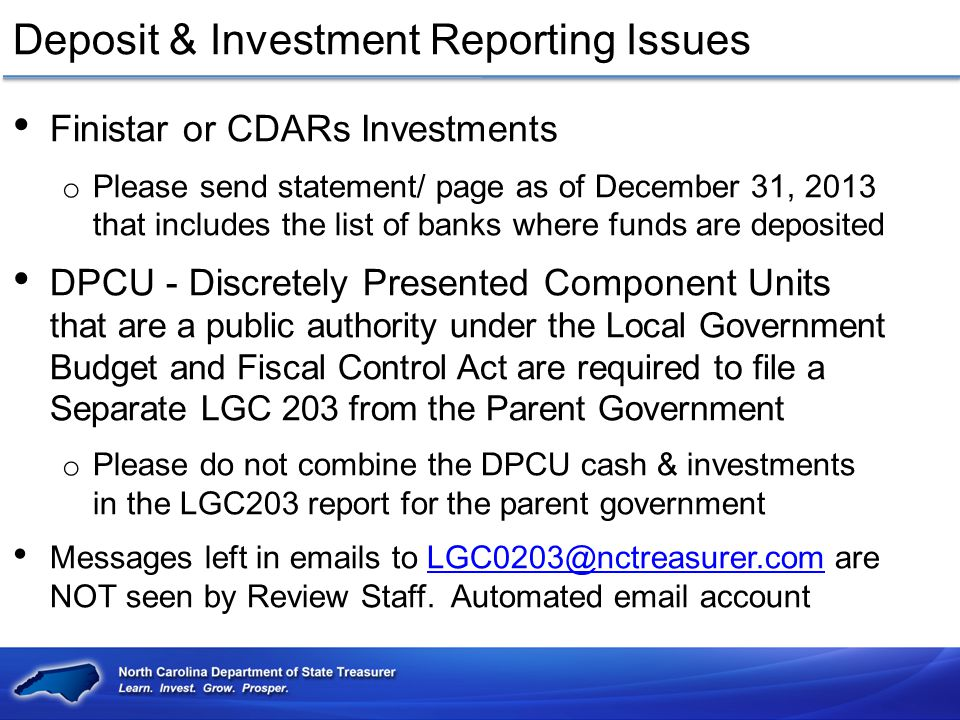 Deposit & Investment Reporting Issues Finistar or CDARs Investments o Please send statement/ page as of December 31, 2013 that includes the list of ba