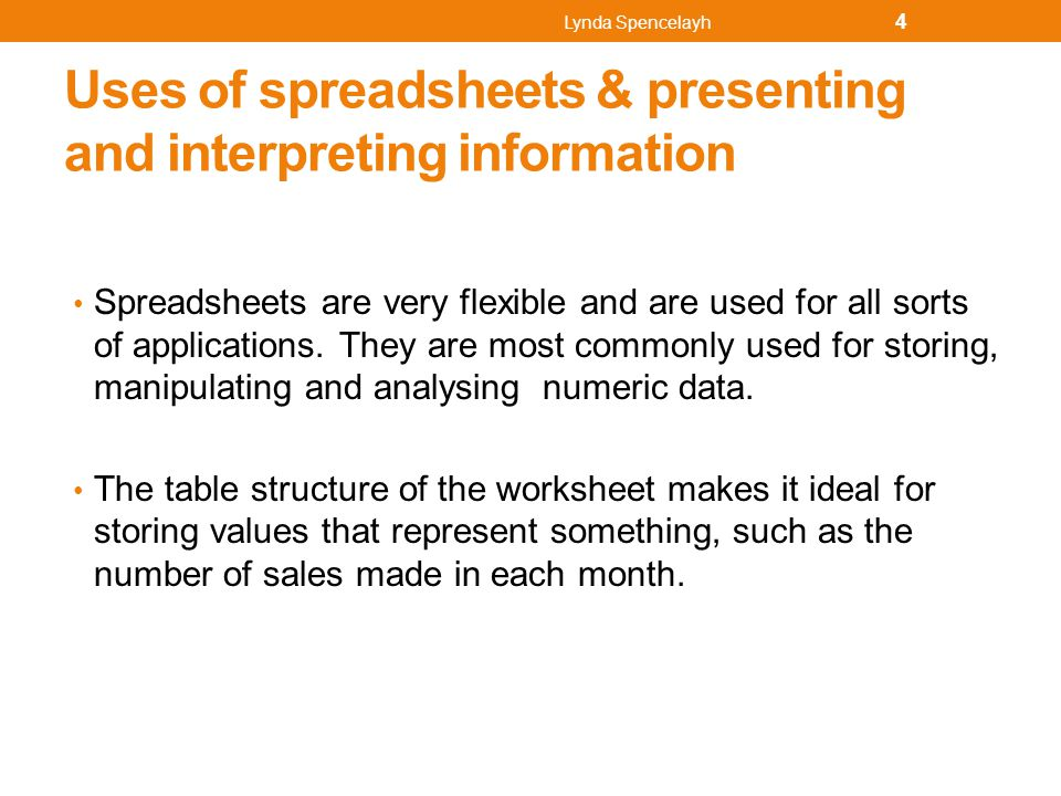 Interpreting data Sorting and filtering lists:- Dealing with lists and simple databases is one of the many strengths of Excel®.