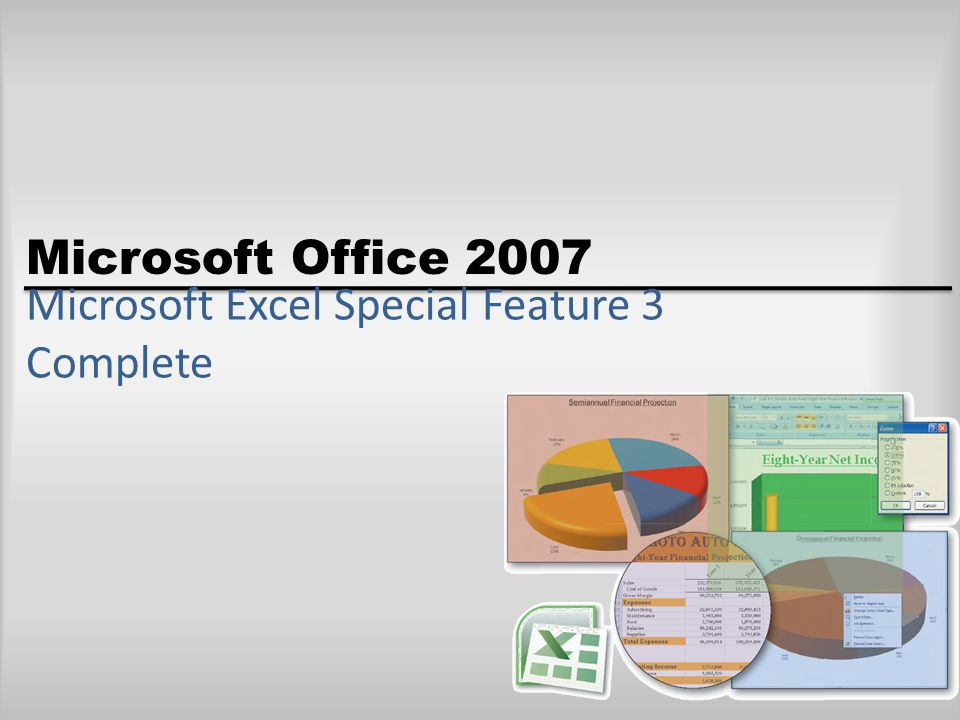 Microsoft Office 2007 Microsoft Excel Special Feature 3 Complete