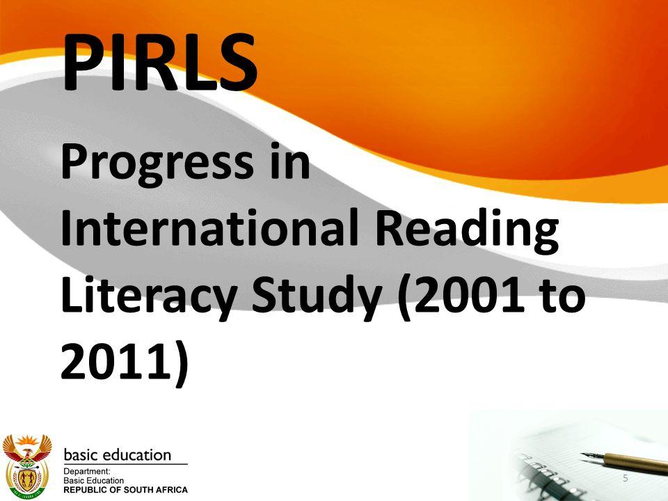 PIRLS Progress in International Reading Literacy Study (2001 to 2011) 5