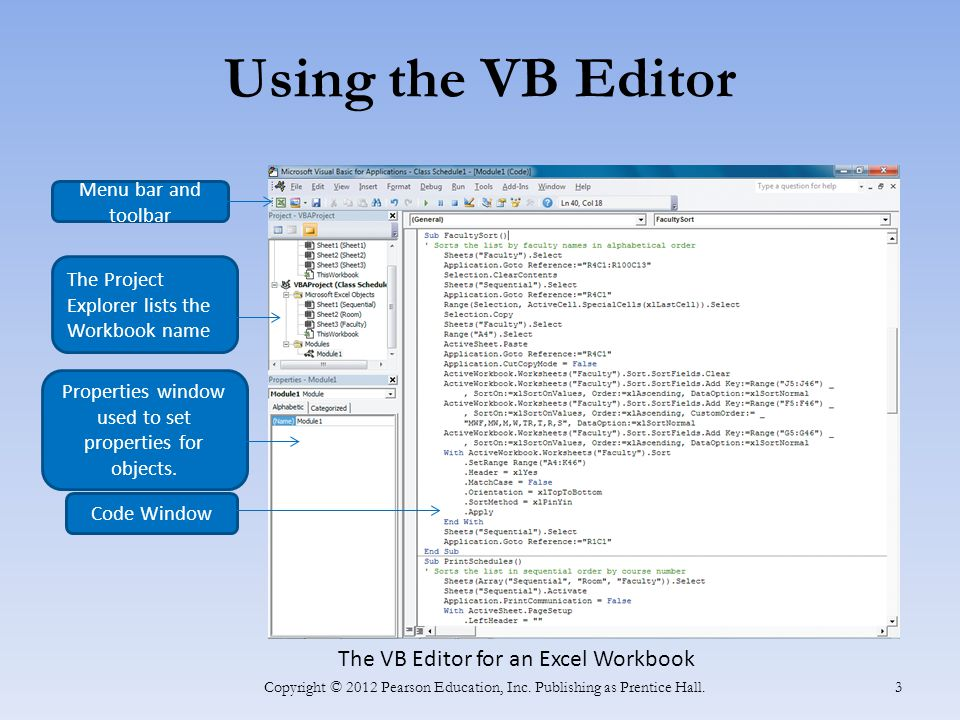Using the VB Editor Copyright © 2012 Pearson Education, Inc.