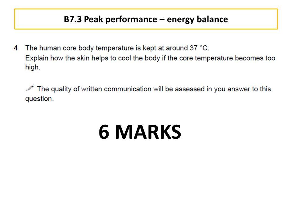 B7.3 Peak performance – energy balance 6 MARKS