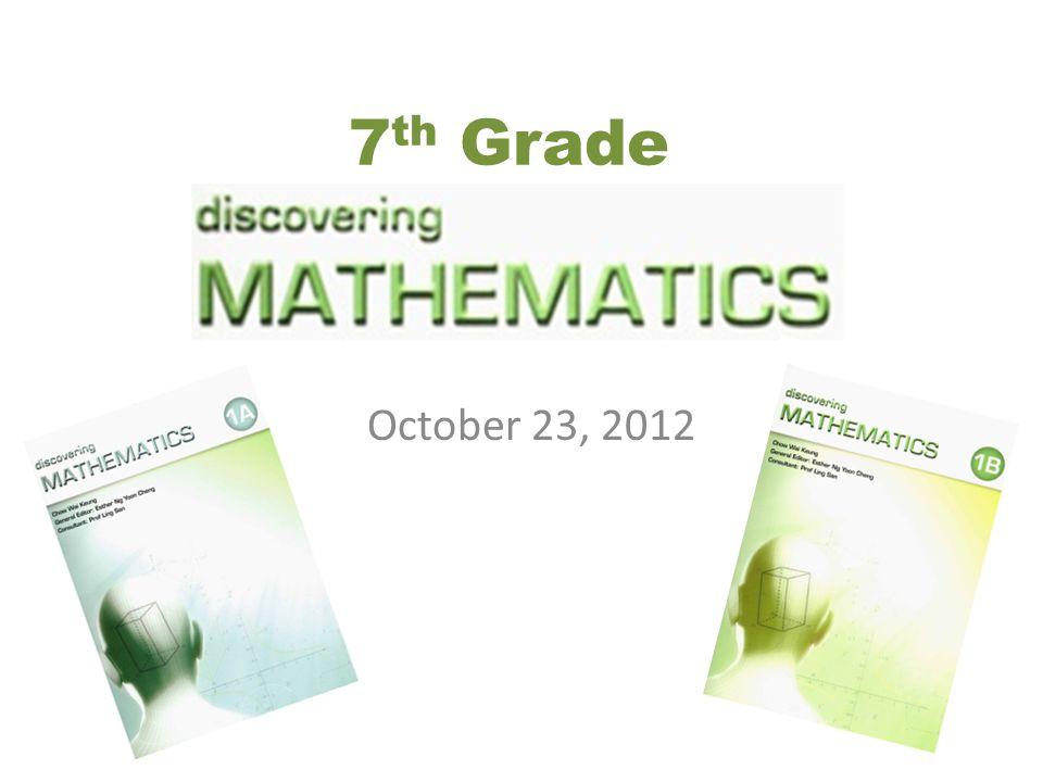 October 23, 2012 7 th Grade