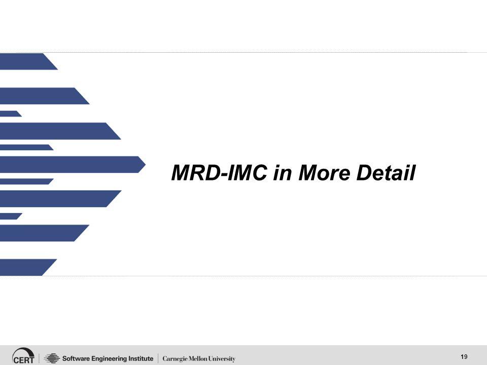 19 MRD-IMC in More Detail
