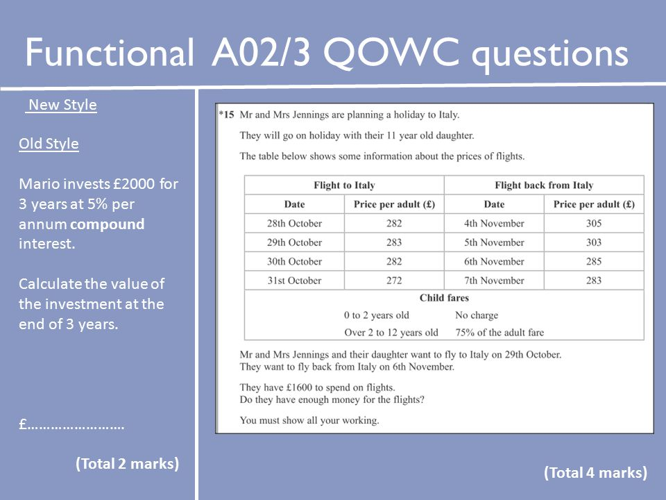 Functional A02/3 QOWC questions Old Style Mario invests £2000 for 3 years at 5% per annum compound interest.