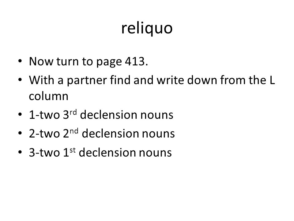 reliquo Now turn to page 413.