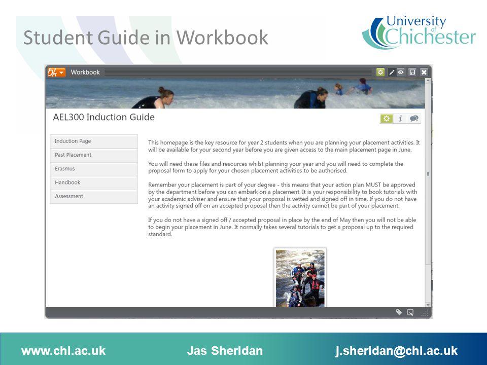 www.chi.ac.ukJas Sheridanj.sheridan@chi.ac.uk Student Guide in Workbook