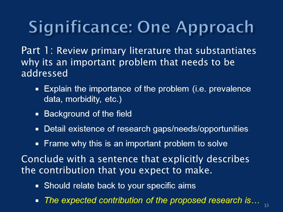 Part 1: Review primary literature that substantiates why its an important problem that needs to be addressed  Explain the importance of the problem (i.e.
