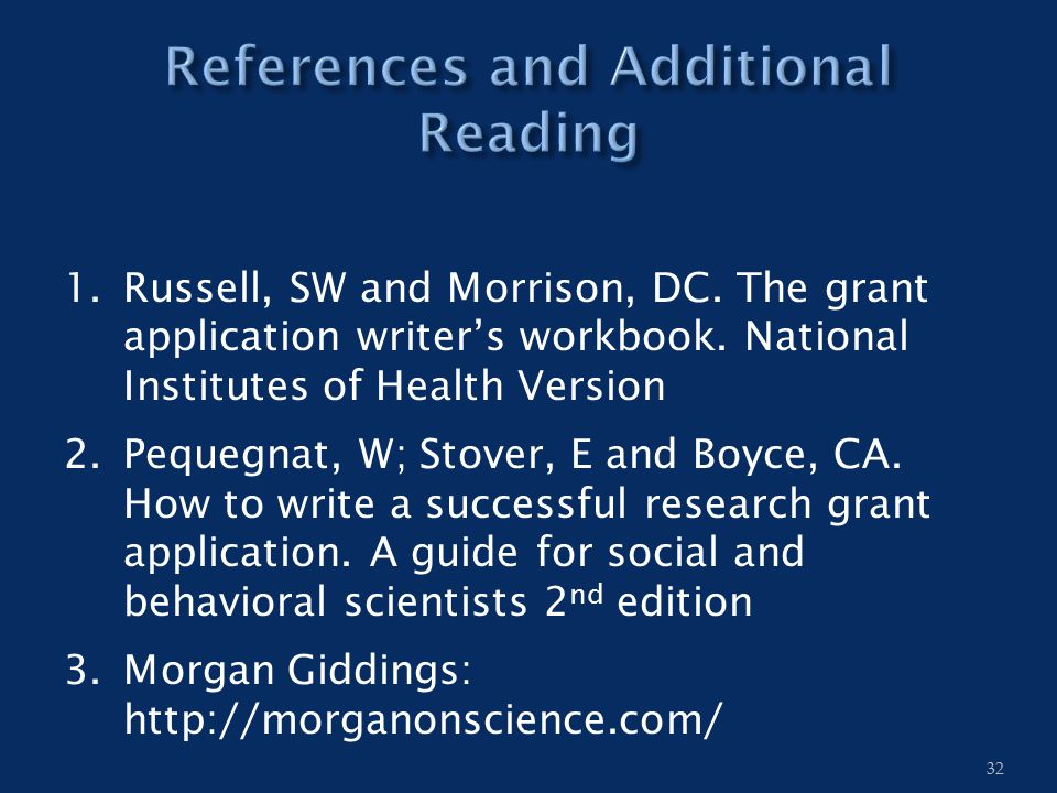 1.Russell, SW and Morrison, DC. The grant application writer's workbook.