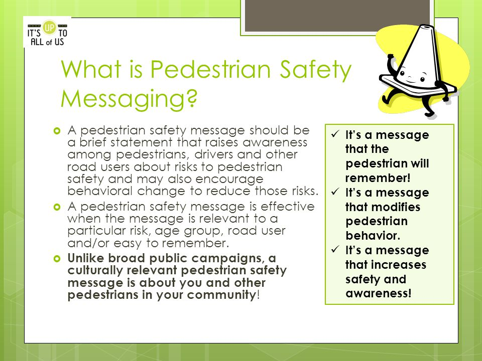 What is Pedestrian Safety Messaging.