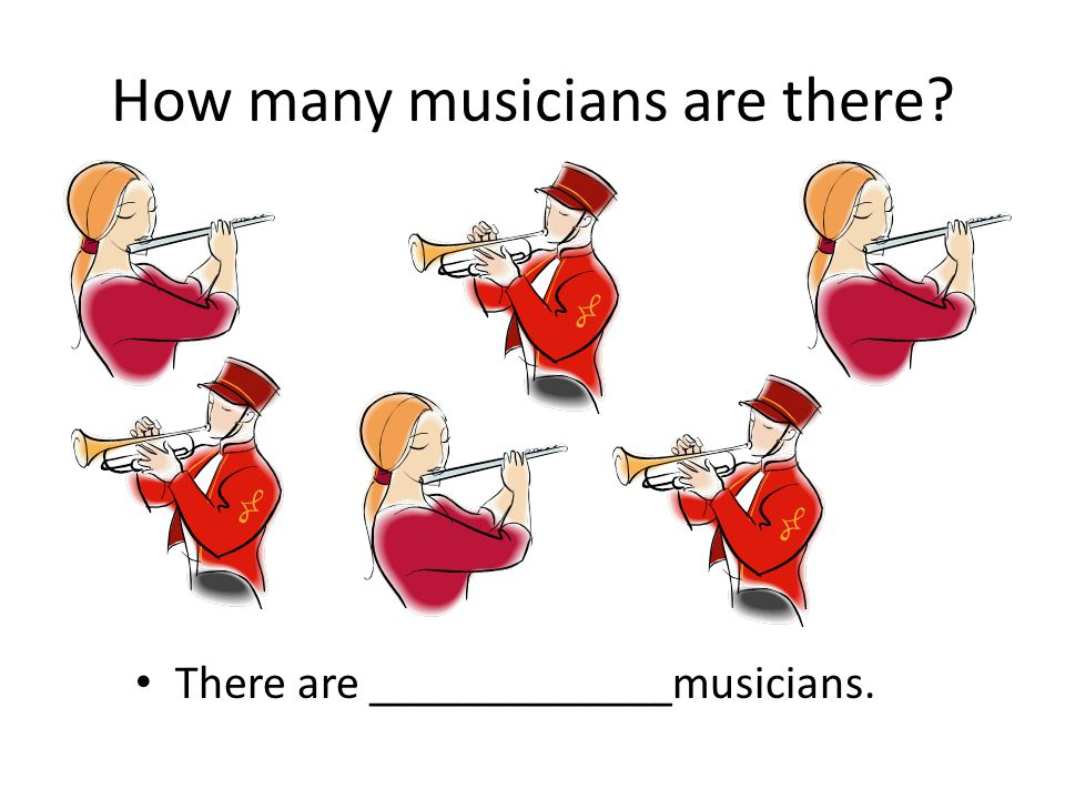 How many musicians are there? There are _____________musicians.