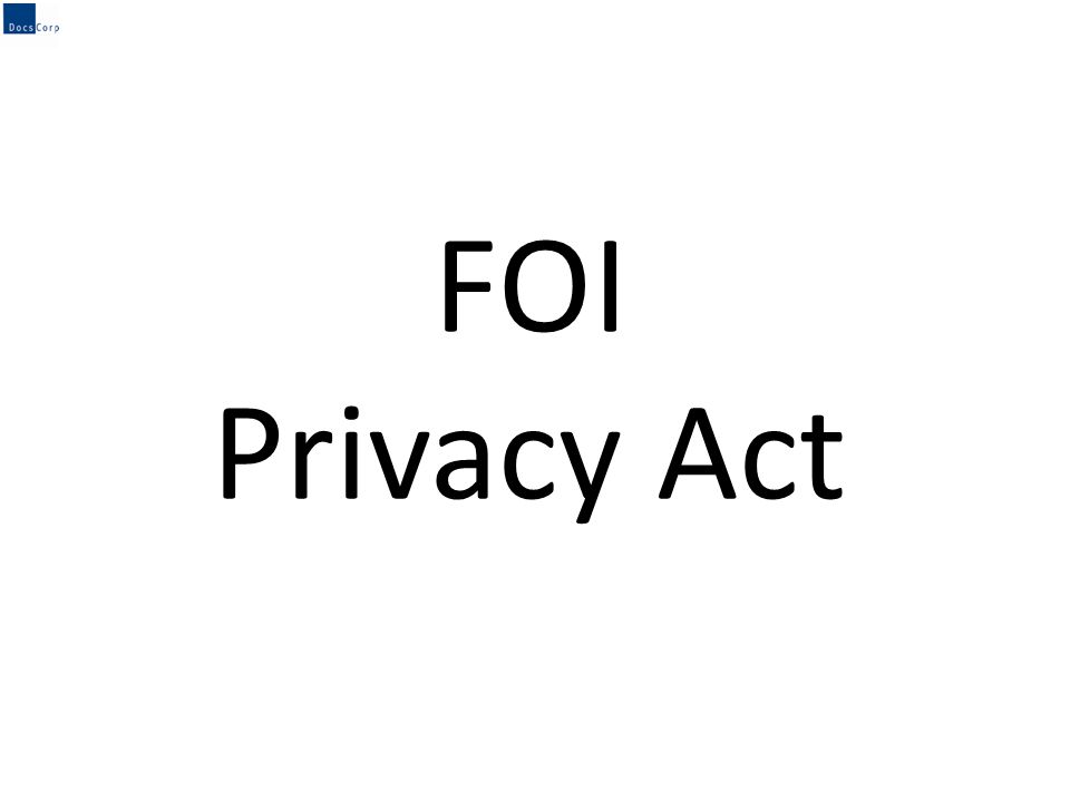 FOI Privacy Act