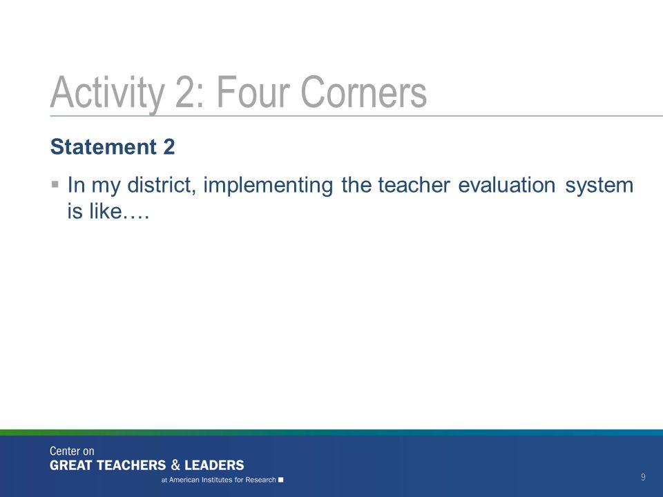 Statement 2  In my district, implementing the teacher evaluation system is like….