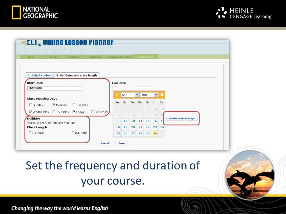 Set the frequency and duration of your course.