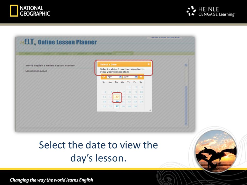 Select the date to view the day's lesson.