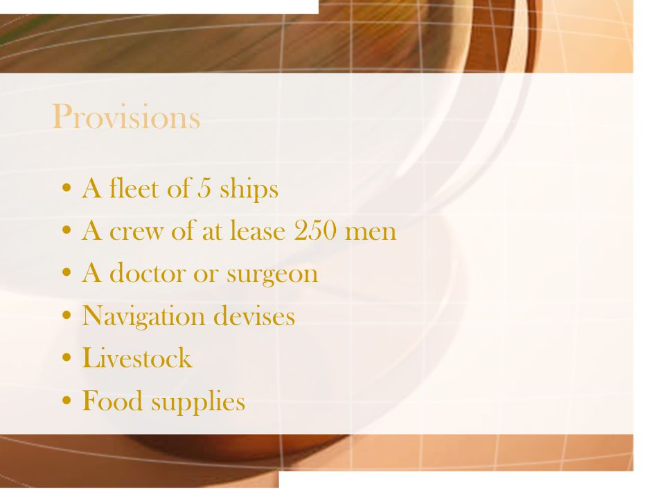 Ship Positions Needed Captain-General Superintendent Boatswain Marinero Grumete Page