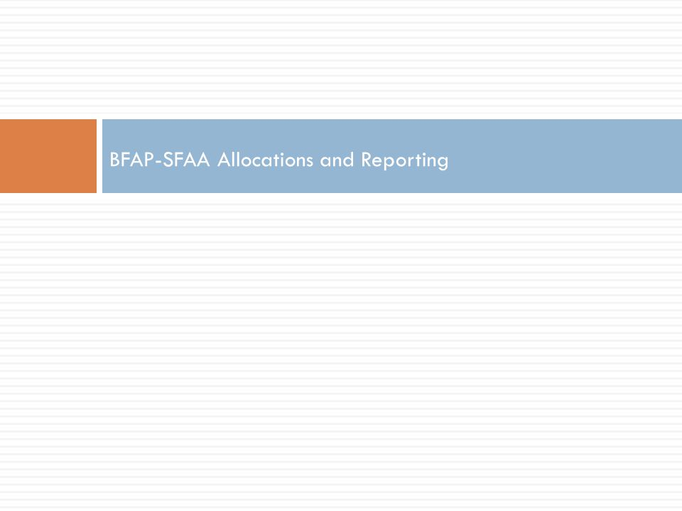 BFAP-SFAA Allocations and Reporting