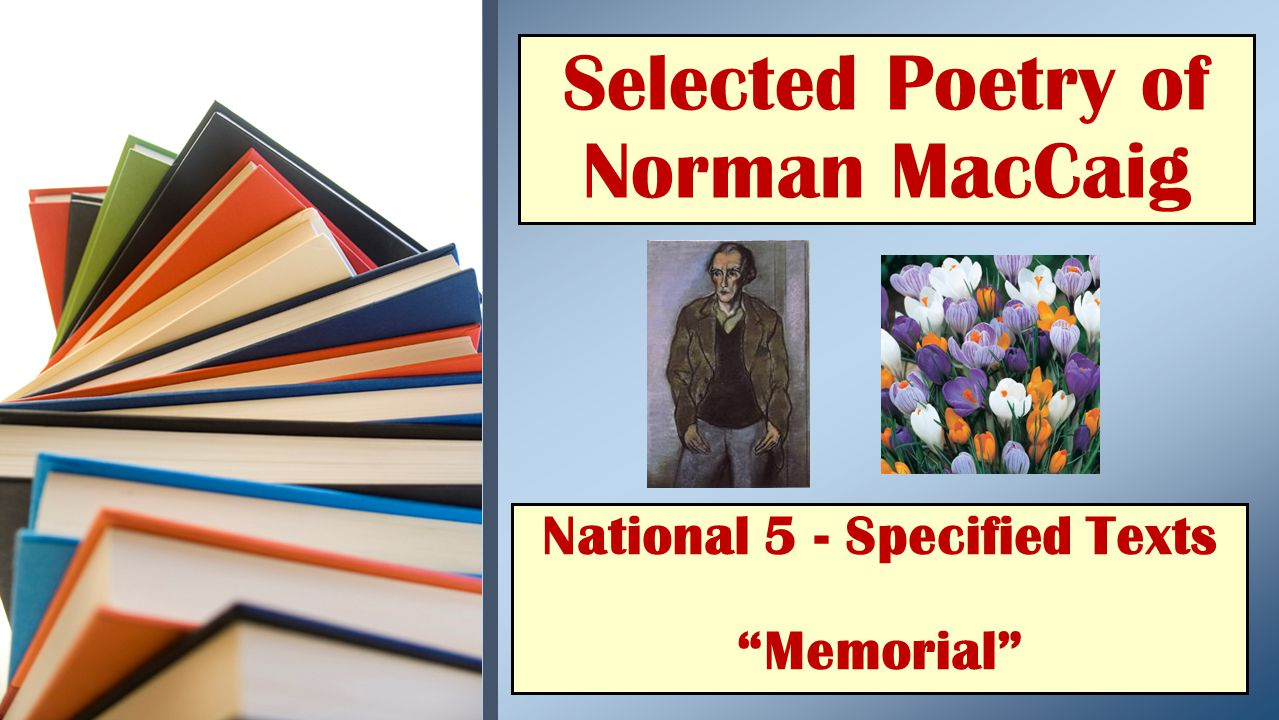National 5 - Specified Texts Memorial Selected Poetry of Norman MacCaig