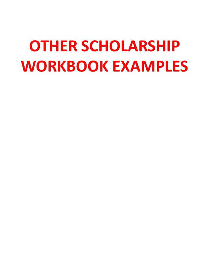 OTHER SCHOLARSHIP WORKBOOK EXAMPLES