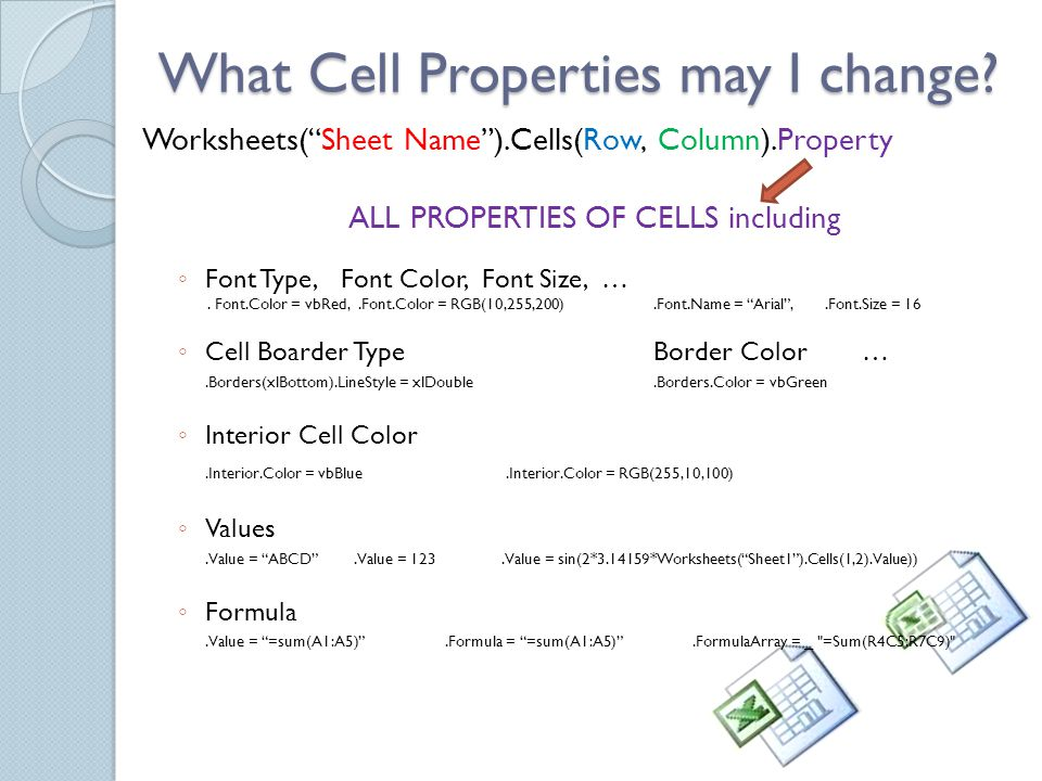 What Cell Properties may I change.