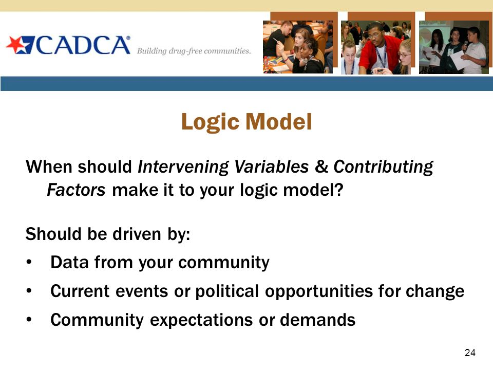 When should Intervening Variables & Contributing Factors make it to your logic model.